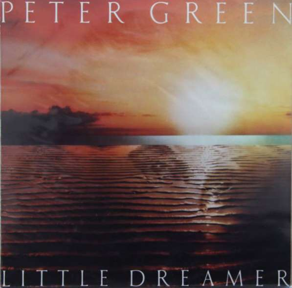 Peter Green ‎– Little Dreamer